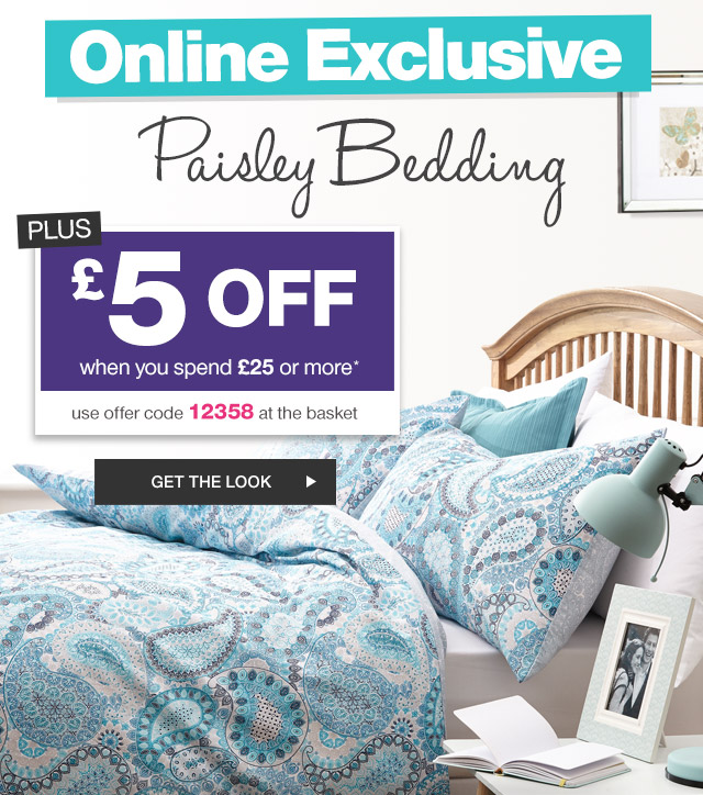 Online Exclusive Paisley Bedding - Plus £5 OFF when you spend £25 or more - use offer code 12358 at the basket - Get The Look