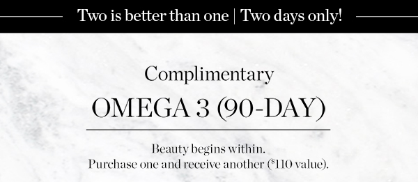 Complimentary OMEGA 3 (90-DAY)
