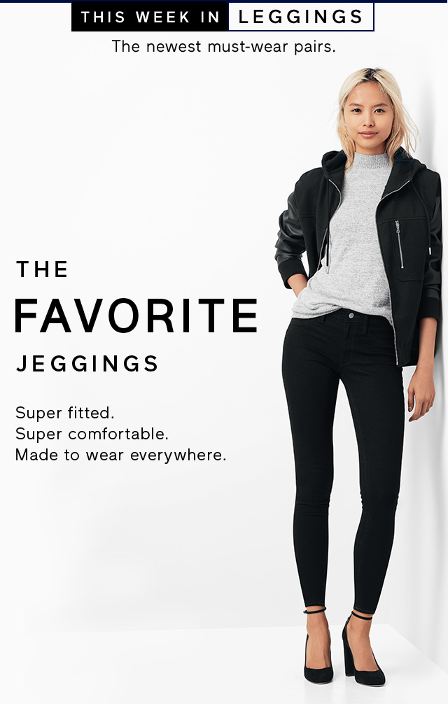 THIS WEEK IN LEGGINGS | THE FAVORITE JEGGINGS