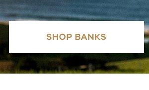 Shop Banks