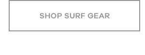 Shop Surf Gear