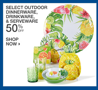 Shop 50% Off Select Outdoor Dinnerware