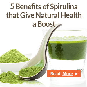 5 Benefits of Spirulina that Give Natural Health a Boost