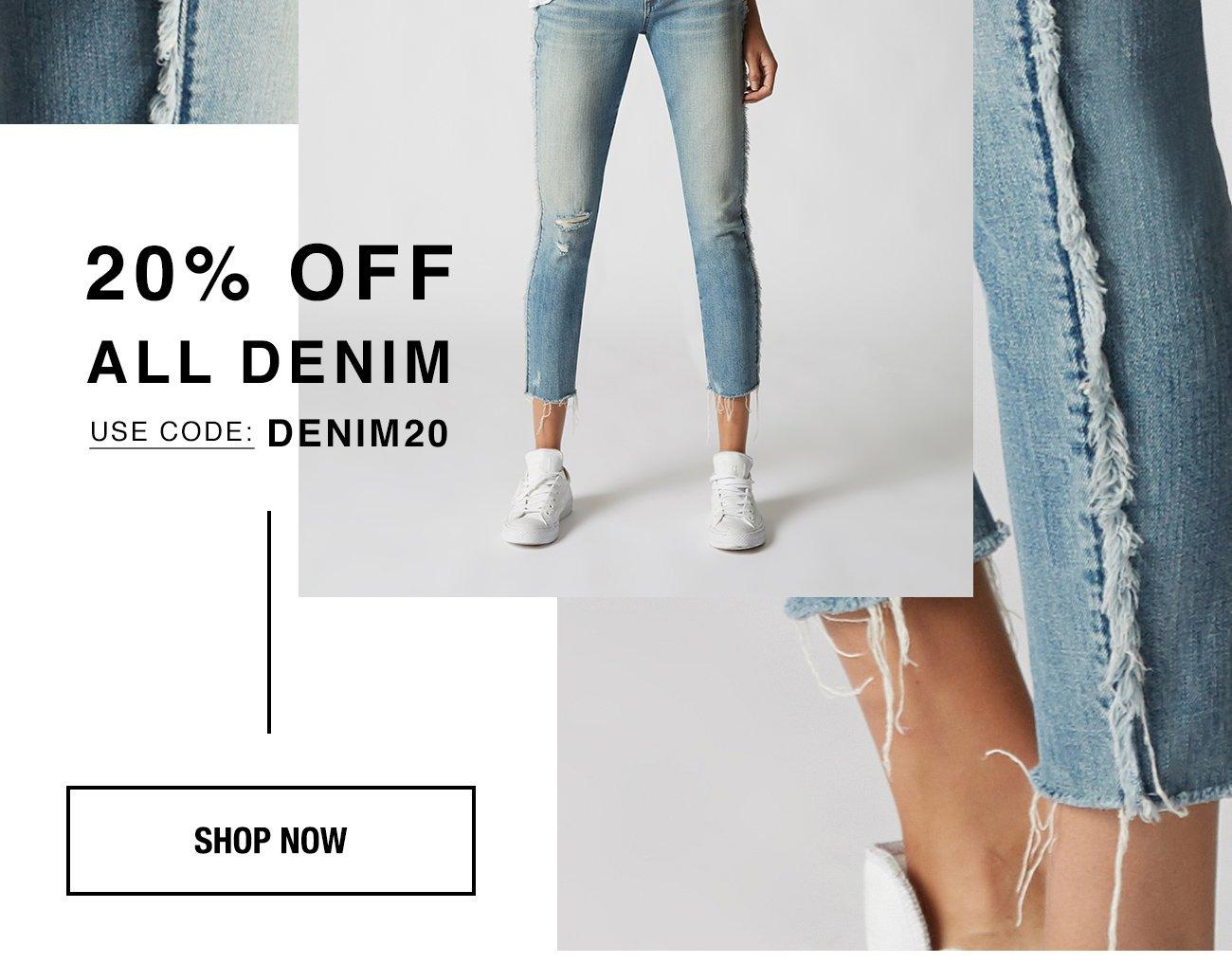20% Off All Denim Use Code: DENIM20, Shop Now