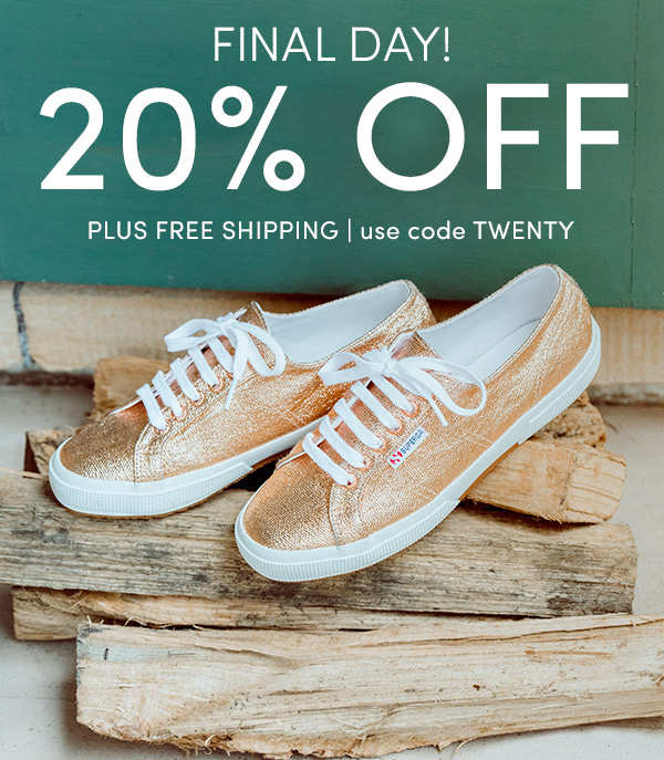 FINAL DAY! 20% OFF PLUS FREE SHIPPING