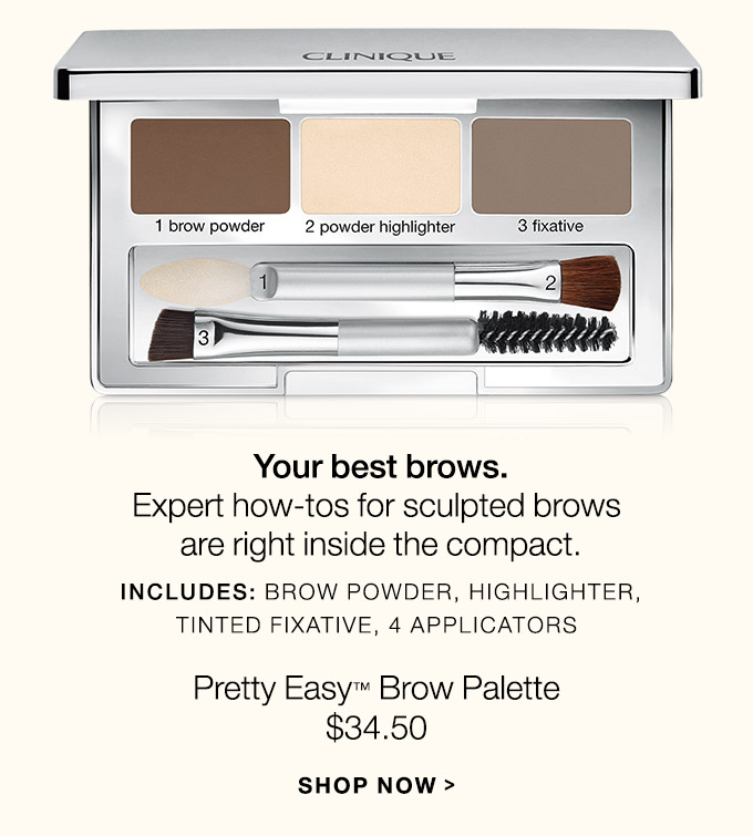 Your best brows. Expert how-tos for sculpted brows are right inside  the compact. Includes: Brow powder, Highlighter, Tinted fixative, 4  applicators Pretty Easy(TM) Brow Palette $39.00 SHOP NOW