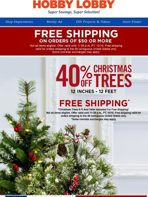 hobby lobby free shipping christmas trees included milled