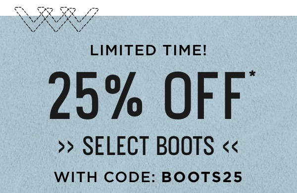 25% Off Select Boots With Code: BOOTS25