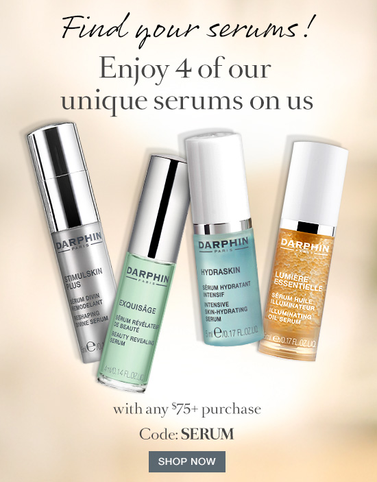 Find your serums!<br><br> Enjoy 4 of our unique serums on us with any $75+ purchase<br><br> Code: SERUM<br><br> SHOP NOW