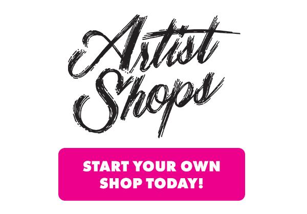 Sign up for an Artist Shop