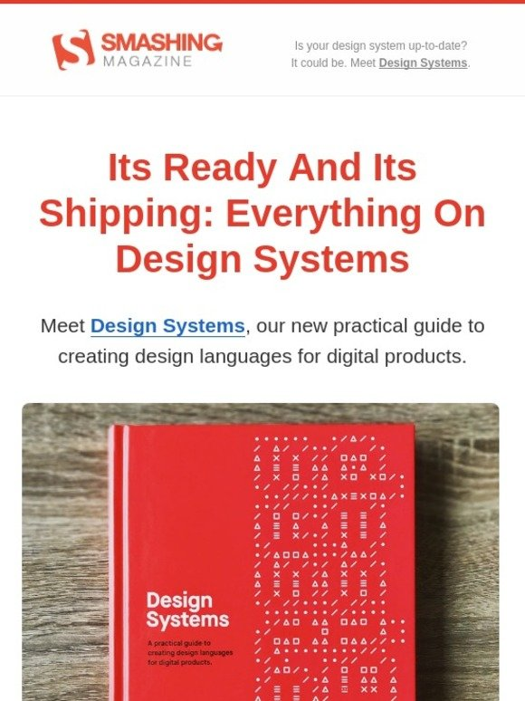 Smashing Magazine It S Ready And It S Shipping Meet Design Systems Milled