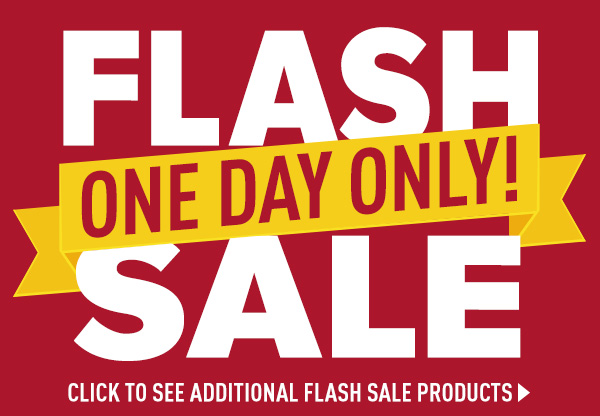 Flash Sale One Day Only!