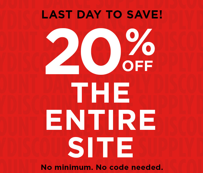 Last day to save! 20 off the entire site. No minimum. No code needed.