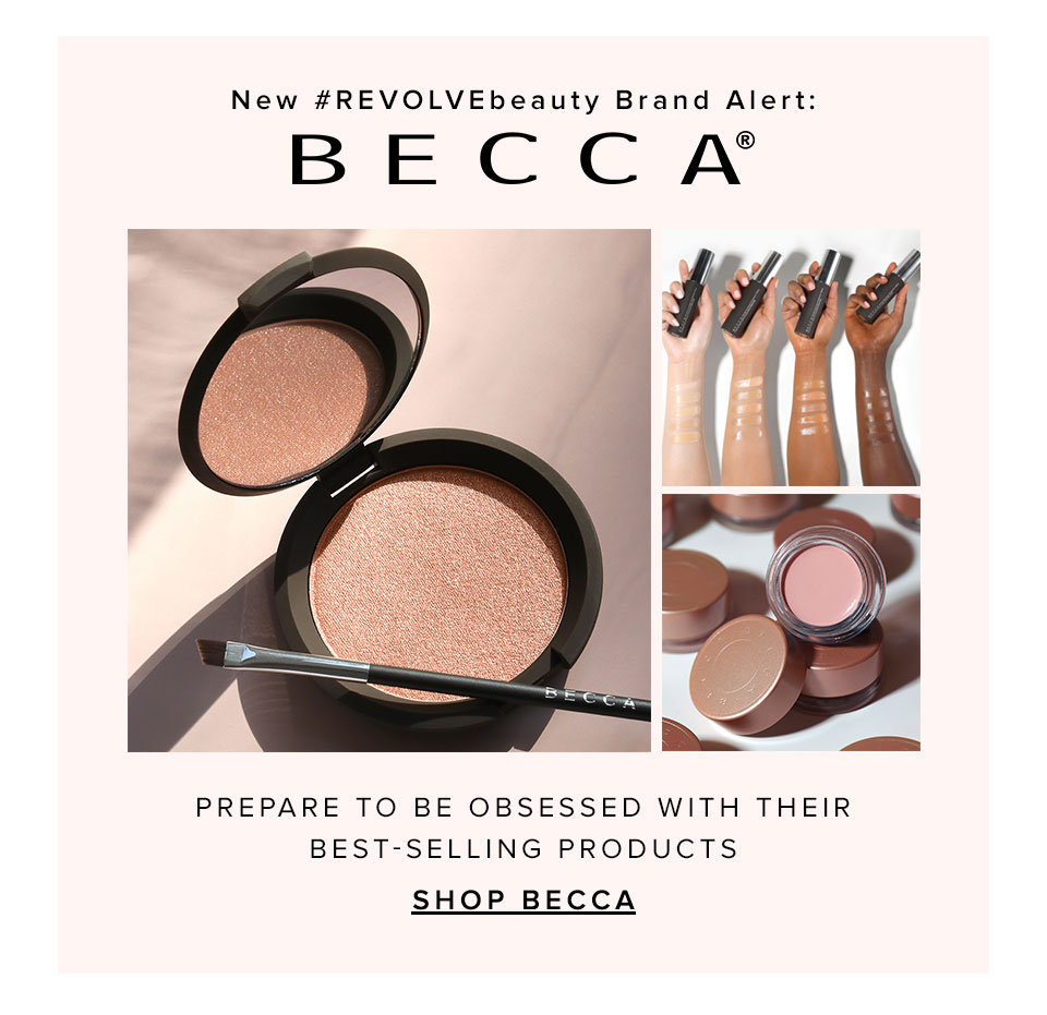 New #revolvebeauty brand alert: Becca. Prepare to be obsessed with their best selling products. Shop Becca.