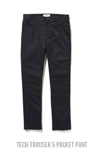 TECH TROUSER 5 POCKET PANT