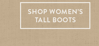 Shop Women's Tall Boots » »
