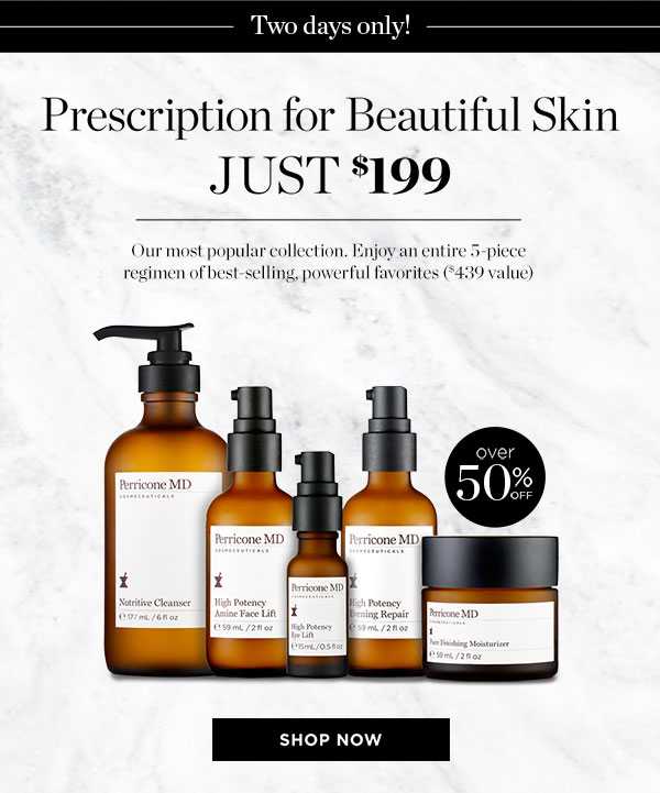 Perscription for Beautiful Skin JUST $199