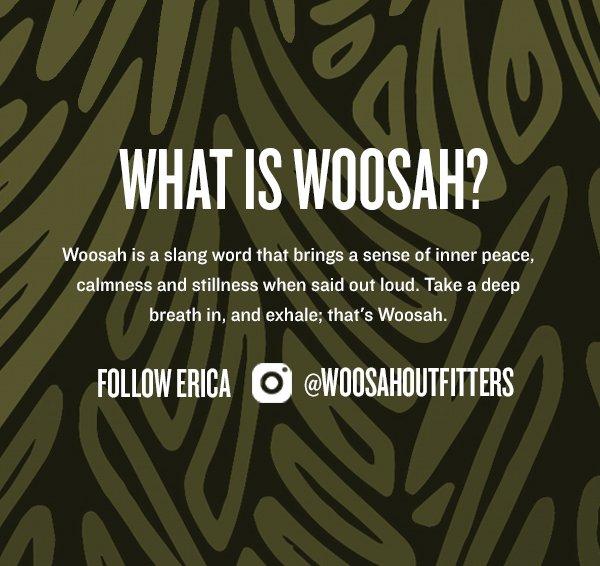 WHAT IS WOOSAH?