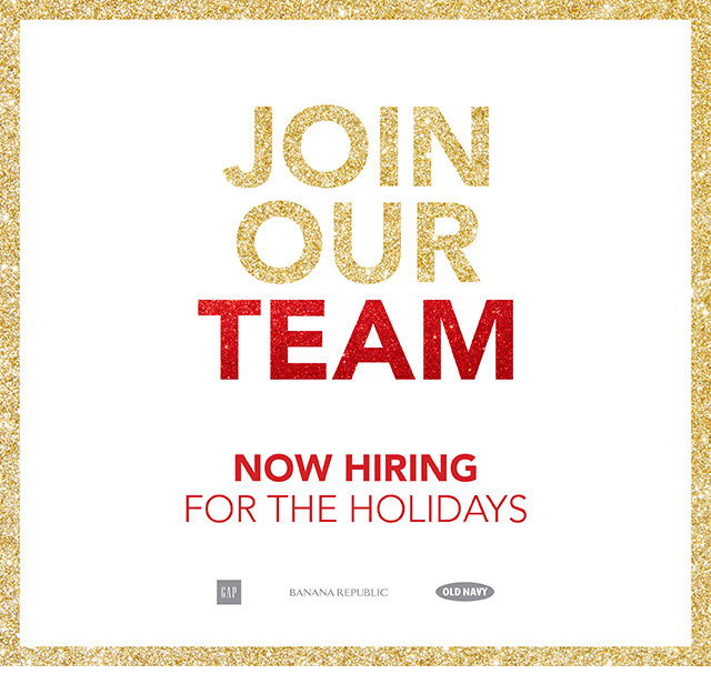 JOIN OUR TEAM   NOW HIRING FOR THE HOLIDAYS