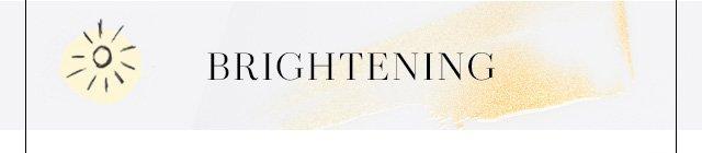 Brightening Skincare