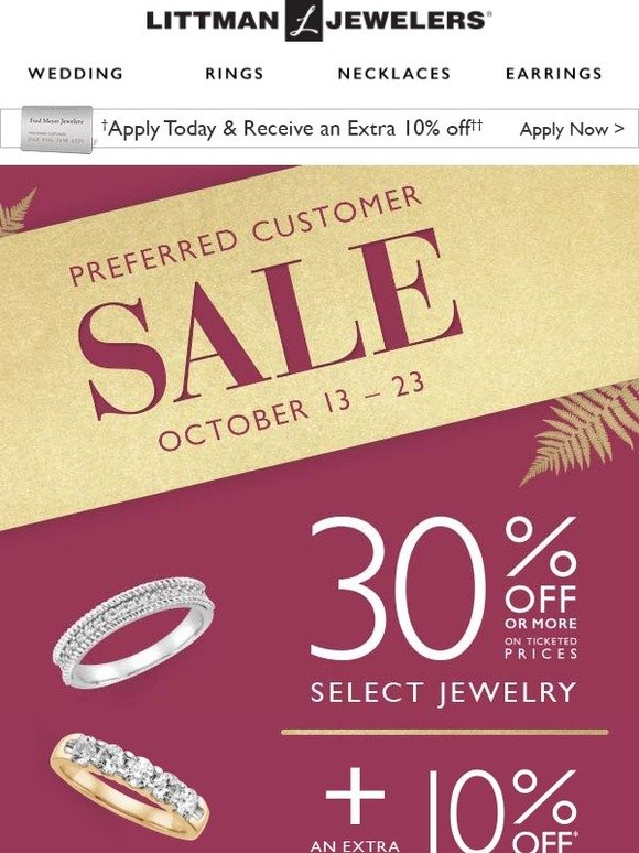Littman Jewelers: Apply and save during the Preferred Customer Sale! | Milled