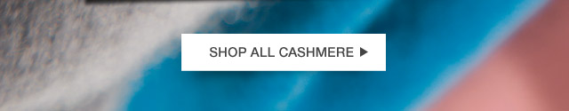 SHOP ALL CASHMERE