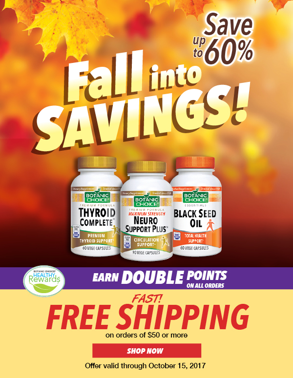 Fall into Savings - Double Points on any order plus Free Shipping with your order of $50 or more.