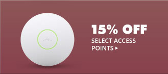 15% OFF SELECT ACCESS POINTS*