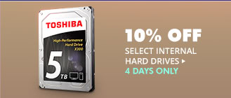 4 DAYS ONLY! 10% OFF SELECT INTERNAL HARD DRIVES*