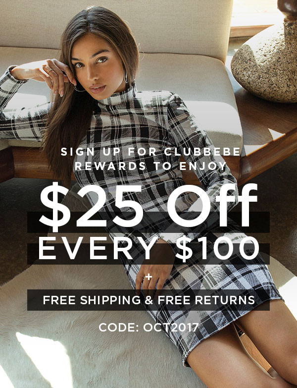 Sign Up for clubbebe Rewards to Enjoy $25 Off Every $100 + Free Shipping & Free Returns   CODE: OCT2017   START EARNING REWARDS >   ONLINE ONLY. $25 OFF REGULAR-PRICED ITEMS ONLY.