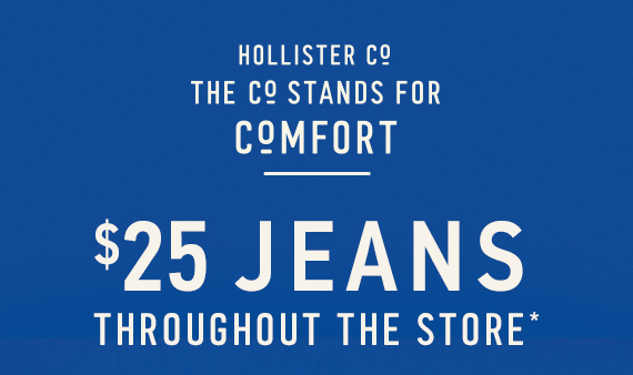Jeans $25 Throughout the Store*