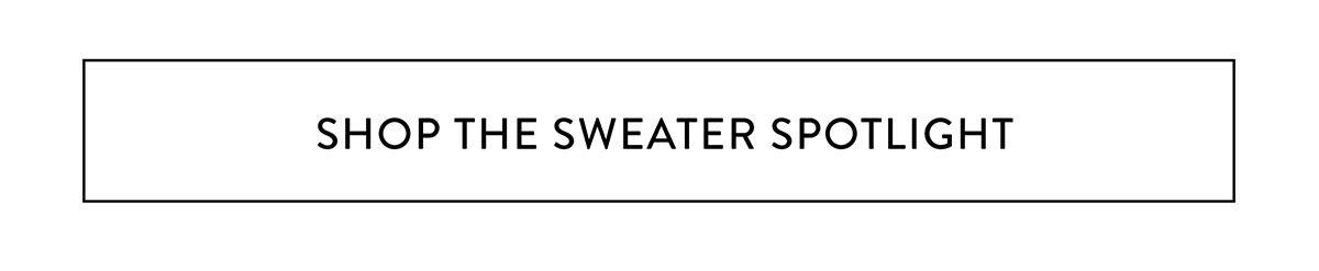 Shop the sweater spotlight