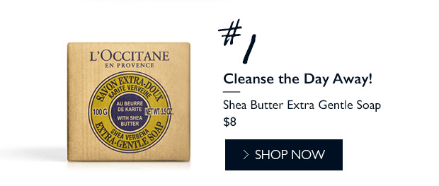 #1 Cleanse The Day Away! Shea Butter Extra Gentle Soap. SHOP NOW.