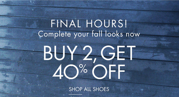 Final Hours! Buy 2, Get 40% Off!