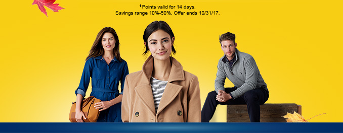 †Points valid for 14 days. Savings range 10% - 50%. Offer ends 10/31/17.