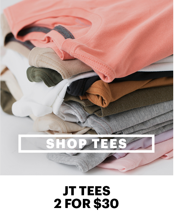 Shop Tees | JT Tees, 2 for $30