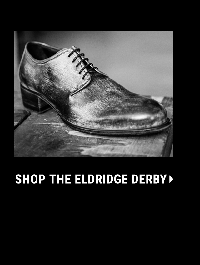 Shop the Eldridge Derby