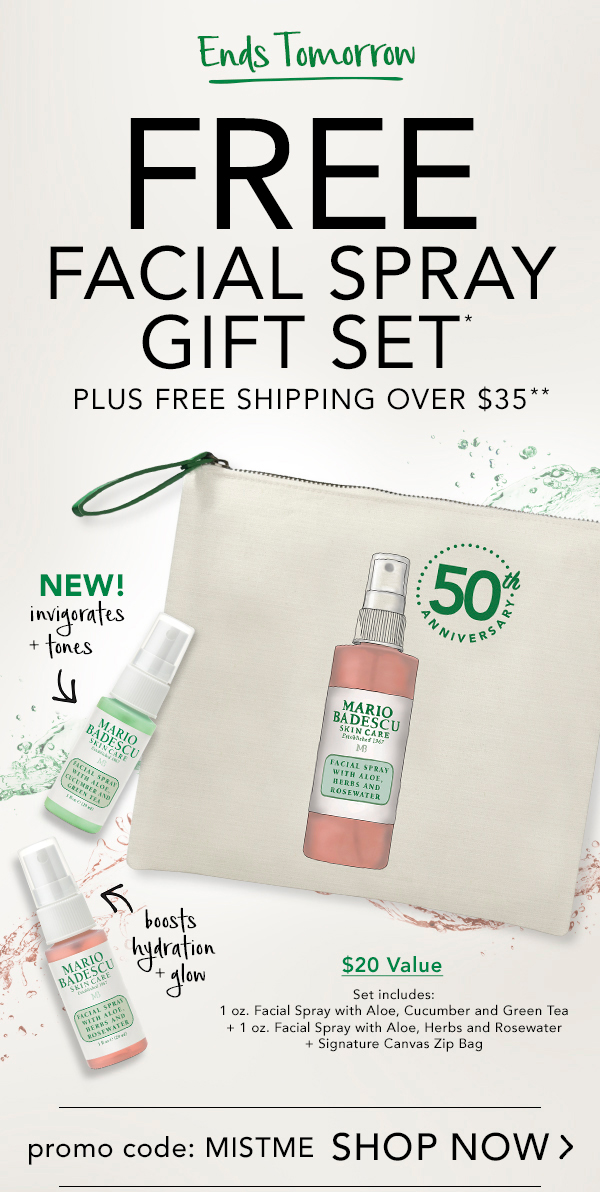 Free Facial Spray Gift Set* Plus Free Shipping over $35** Ends Tomorrow! Must Use Promo Code: MISTME