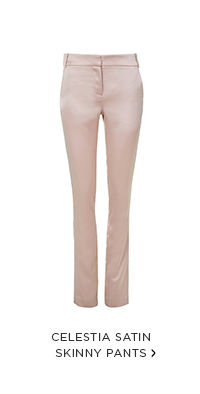 Celestia Satin Skinny Pants