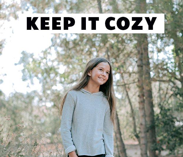 KEEP IT COZY