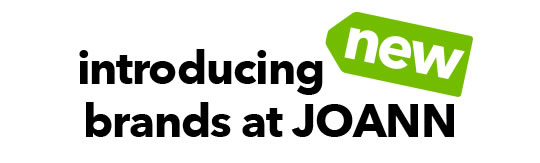 Introducing New Brands at JOANN.