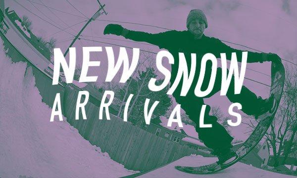 New Snow Arrivals