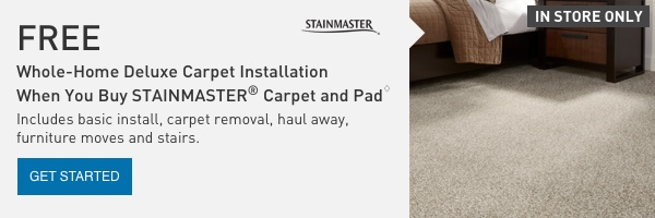 FREE Whole-Home Deluxe Carpet Installation When You Buy STAINMASTER Carpet and Pad