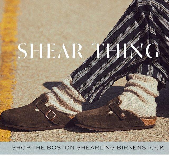 Shop Boston Shearling Birkenstocks