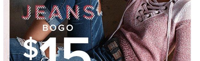 Jeans BOGO $15