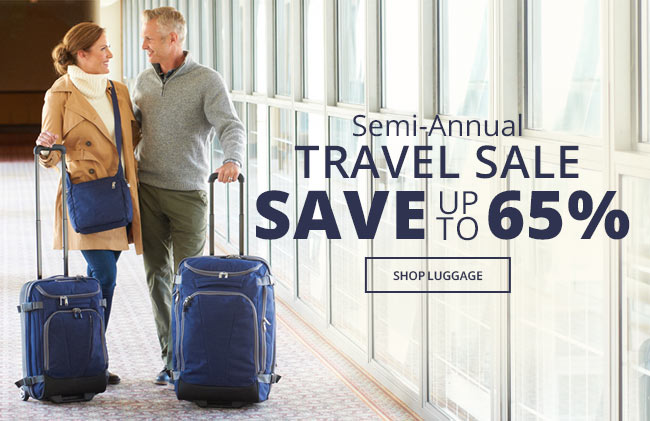 Semi-Annual Travel Sale | Save Up to 65% | Shop Luggage