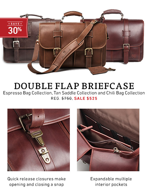 Double FLap Briefcase - Sale $525 >