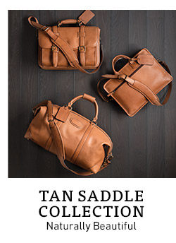 Tan Saddle Collection. Naturally Beautiful.
