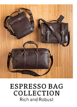 Espresso Bag Collection. Rich and Robust.