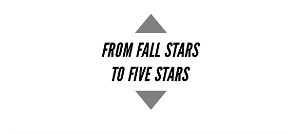 FROM FALL STARS TO FIVE STARS